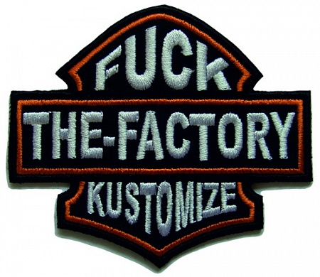 FUCK THE FACTORY KUSTOMIZE